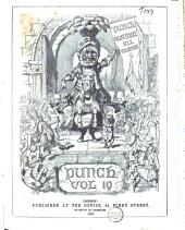 Punch: Or the London Charivari, Volume 19