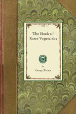 The Book of Rarer Vegetables