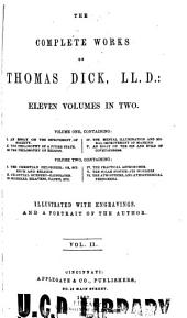 The complete works of Thomas Dick: Volume 2