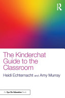 The Kinderchat Guide to the Classroom