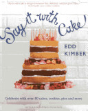 Download Say It With Cake Book