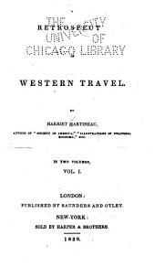 Retrospect of Western Travel: Volume 1