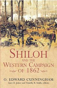 Shiloh and the Western Campaign of 1862 Book