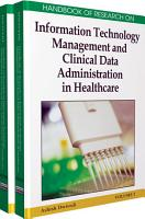 Handbook of Research on Information Technology Management and Clinical Data Administration in Healthcare PDF
