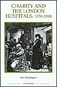Charity and the London Hospitals  1850 1898 PDF