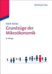 Grundzüge der Mikroökonomik: Ausgabe 8