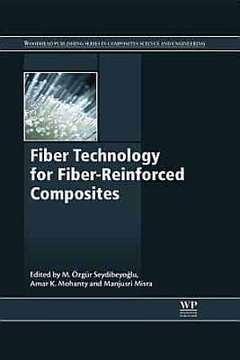 Fiber Technology for Fiber-Reinforced Composites