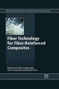 Fiber Technology for Fiber Reinforced Composites