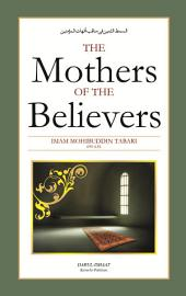 The Mothers Of The Believers: Islamic Role Models for Women