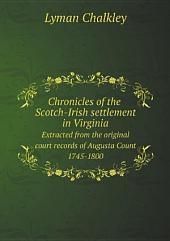 Chronicles of the Scotch-Irish settlement in Virginia;