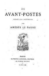 Aux avant-postes, Juillet 1870-Janvier 1871