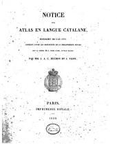 Notice d'un atlas en langue catalane, manuscrit de l'an 1375 conservé parmi les manuscrits de la Bibliothèque royale sous le numéro 6816, fonds ancien, in-folio maximo