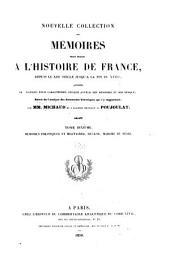 Nouvelle collection des mémoires pour servir à l'histoire de France: depuis le Xllle siècle jusqu'à la fin du XVllle; précédés de notices pour caractériser chaque auteur des mémoires et son époque; suivis de l'analyse des documents histoiriques qui s'y rapportent