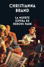 La muerte espera en Herons Park