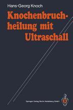 Knochenbruchheilung mit Ultraschall PDF