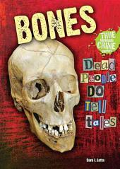 Bones: Dead People Do Tell Tales