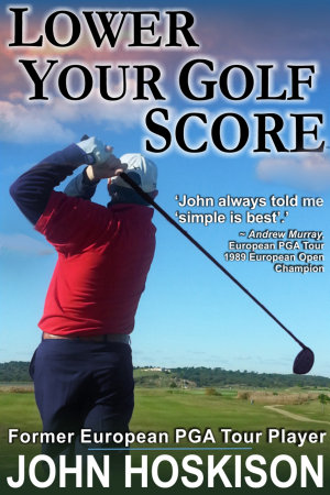 Lower Your Golf Score  Simple Steps to Save Shots