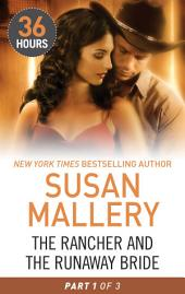 The Rancher and the Runaway Bride: Part 1