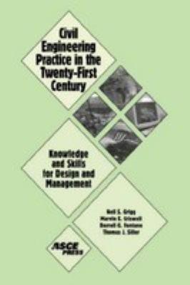Civil Engineering Practice in the Twenty First Century PDF