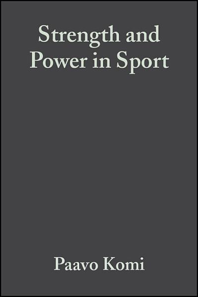 Strength and Power in Sport