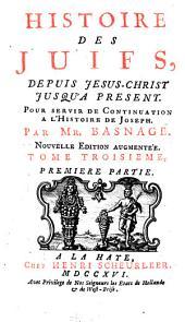 Histoire des Juifs: depuis Jesus-Christ jusqu'a present : pour servir de continuation a l'Histoire de Joseph, Volume5