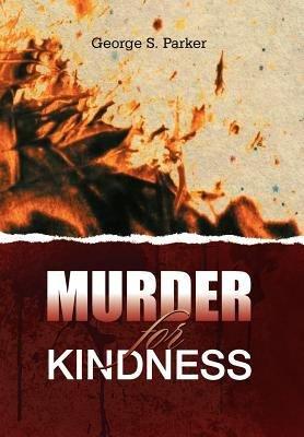 Murder for Kindness PDF