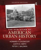 The Evolution of American Urban History   S2PCL  PDF