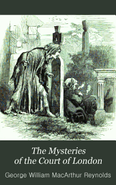 The Mysteries of the Court of London: Volume 8