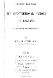 The Constitutional History of England, in Its Origin and Development: Volume 2