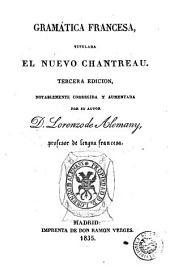 Gramática francesa: titulada el Nuevo Chantreau