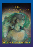 The Moon Child's Promise