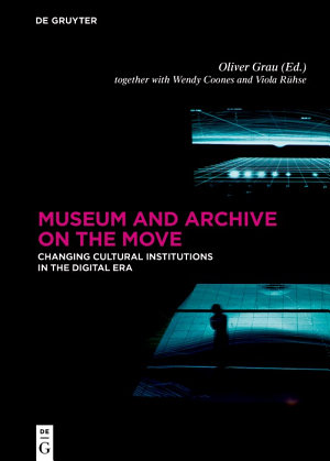 Museum and Archive on the Move PDF
