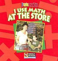 I Use Math at the Store PDF