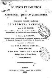Nuevos elementos de patología médico quirúrgica ó Compendio teórico y práctico de medicina y cirugía: Volumen 1