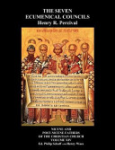 The Seven Ecumenical Councils of the Undivided Church PDF