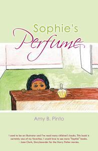 Sophie s Perfume Book