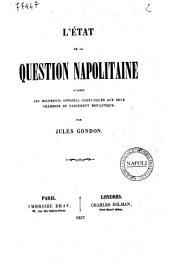 L'état de la question napolitaine d'après les documents officiels communiqués aux deux chambres du parlement britannique par Jules Gondon