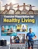 Exercise Prescription for Healthy Living