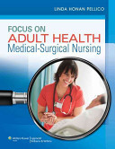 Focus on Adult Health   Prepu   Clinical Pharmacology Made Incredibly Easy  3rd Ed  PDF
