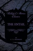The Entail  Fantasy and Horror Classics  PDF