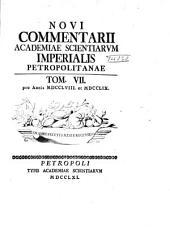 Novi commentarii Academiae Scientiarum Imperialis Petropolitanae: Volume 7