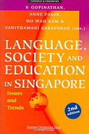 Language  Society  and Education in Singapore PDF