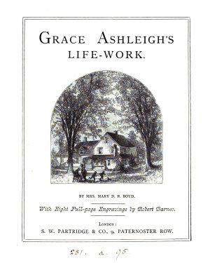 Grace Ashleigh s Life work