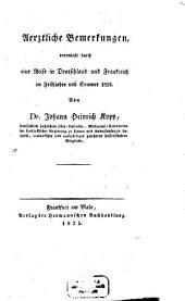 Ärztliche Bemerkungen veranlaßt durch eine Reise in Deutschland ... 1824