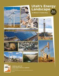 Utah S Energy Landscape 3rd Edition 2014 Update Book PDF