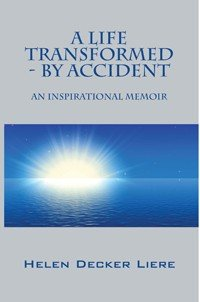 A Life Transformed   By Accident