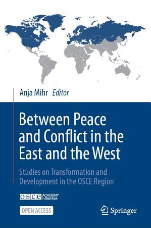 Between Peace and Conflict in the East and the West PDF
