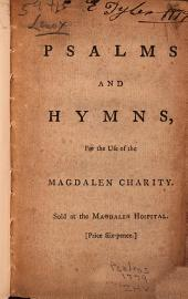 Psalms and Hymns: For the Use of the Magdalen Charity