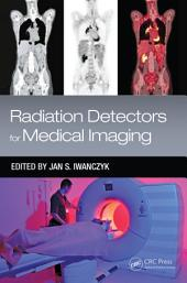 Radiation Detectors for Medical Imaging