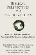 Biblical Perspectives on Business Ethics